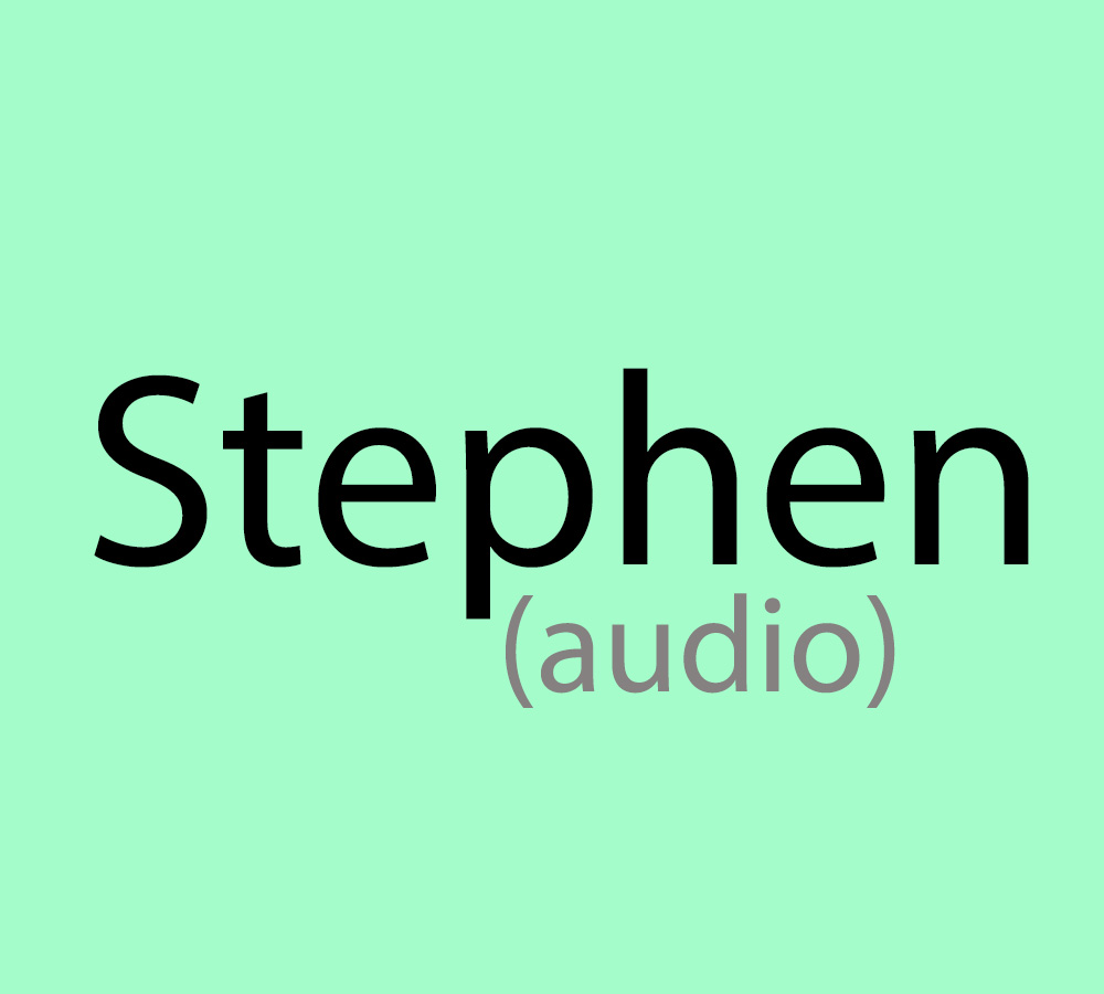 Stephen - audio