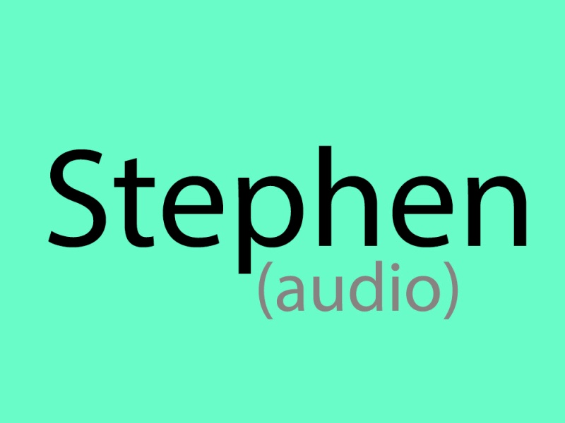 Stephen - audio